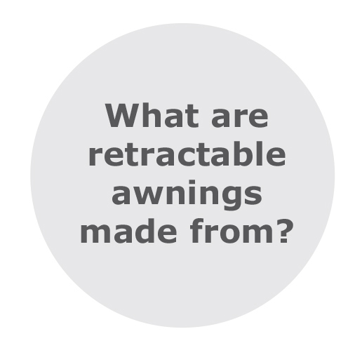 What are retractable outdoor awnings made from?